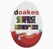Kinder Surprise Motherf*cker Doakes by RC-XD