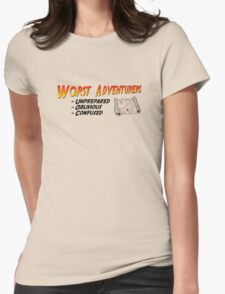 WORST ADVENTURERS - Slogan (english) Womens Fitted T-Shirt