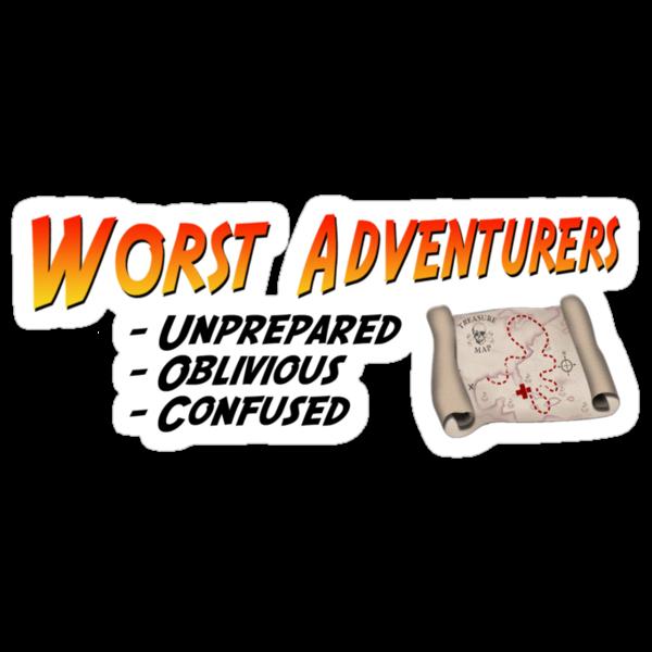 WORST ADVENTURERS - Slogan (english) by haegiFRQ