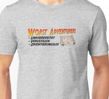 WORST ADVENTURERS - Slogan (deutsch) Unisex T-Shirt
