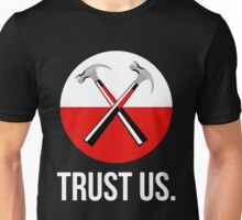 Pink floyd TRUST US Unisex T-Shirt