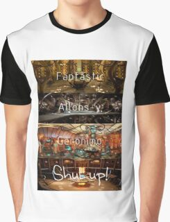 Doctor Who: Fantastic, Allons-y, Geronimo, Shut up Graphic T-Shirt