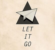 Let It Go Quotes Paper Plane by thejoyker1986