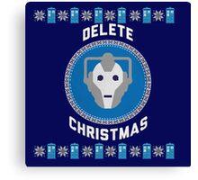 Delete Christmas - Cyberman Canvas Print