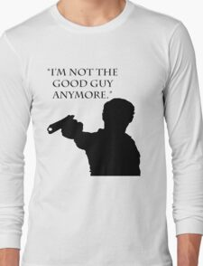 "The Walking Dead Quote: ""I'm Not The Good Guy Anymore"" - Rick Grimes Long Sleeve T-Shirt"