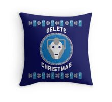 Delete Christmas - Cyberman Throw Pillow