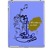all it takes is one look... iPad Case/Skin