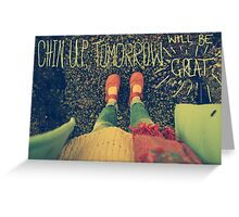Chin Up Greeting Card
