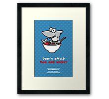 Fin's soup – Beware the shark Framed Print
