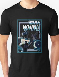 Go on give it a Whirl T-Shirt