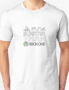 4 is better than 1 Unisex T-Shirt