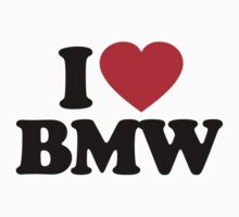 I Love BMW by iheart