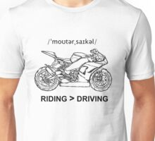 Riding is Greater Than Driving Sportbike Unisex T-Shirt