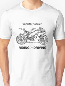 Riding is Greater Than Driving Sportbike T-Shirt