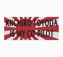 Kiichiro Toyoda Is My Co-pilot by dandalar