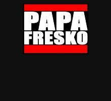 PAPA FRESKO RUN DMC STYLE Unisex T-Shirt