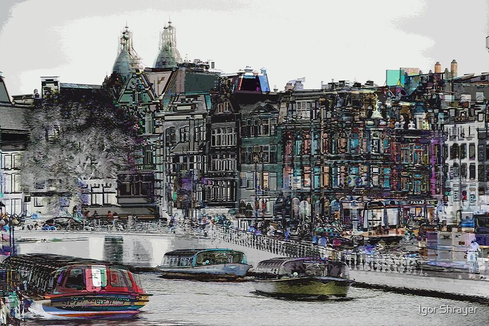 Amsterdam 10 by Igor Shrayer