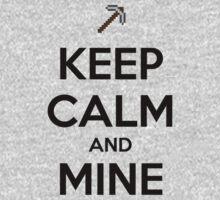 Keep Calm and Mine Kids Clothes