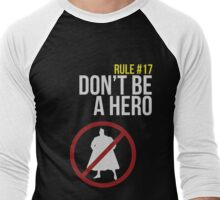 Zombie Survival Guide - Rule #17: Don't Be A Hero Men's Baseball ¾ T-Shirt