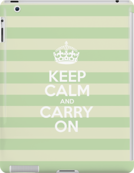 Keep Calm and Carry On - Green Stripes by sitnica