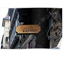Budapest - Sign Outside Szimpla Kert Poster