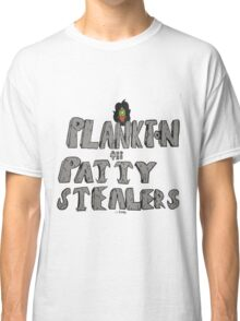 Plankton and the Patty Stealers Classic T-Shirt