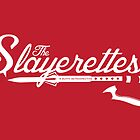 The Slayerettes - RED by mcgani