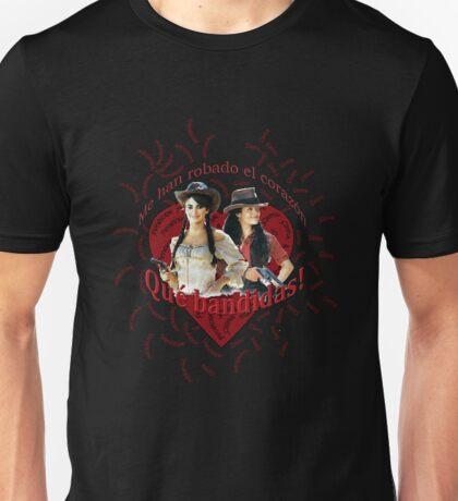 ¡Qué bandidas! Unisex T-Shirt