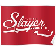 Vampire Slayer - RED Poster