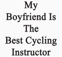 My Boyfriend Is The Best Cycling Instructor  by supernova23
