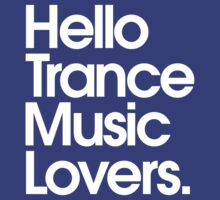 Hello Trance Music Lovers by DropBass