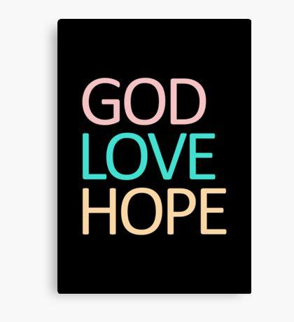 God Love Hope Canvas Print
