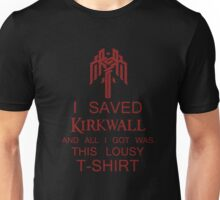 I Saved Kirkwall - V2 Unisex T-Shirt