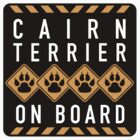 Cairn Terrier On Board by SignShop