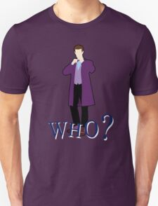 """WHO?"" Eleventh Doctor T-Shirt (2) T-Shirt"
