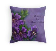 Purple is for Peace of Mind Throw Pillow