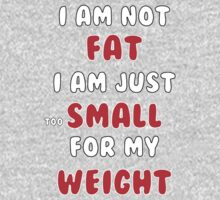 I am not fat One Piece - Long Sleeve