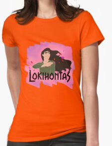 Lokihontas Womens Fitted T-Shirt