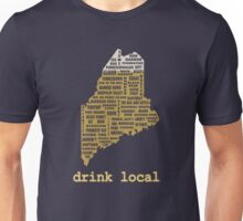 Drink Local (ME) Unisex T-Shirt