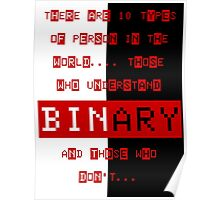 Binary joke - you either get it or you don't Poster