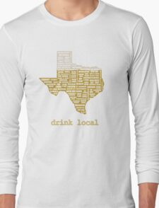 Drink Local (TX) Long Sleeve T-Shirt