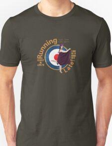 Running Late! T-Shirt