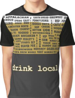 Drink Local (PA) Graphic T-Shirt