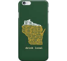 Drink Local (WI) iPhone Case/Skin