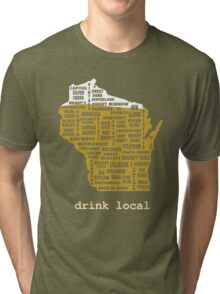 Drink Local (WI) Tri-blend T-Shirt