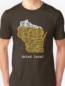 Drink Local (WI) Unisex T-Shirt