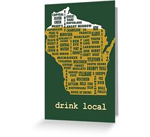 Drink Local (WI) Greeting Card