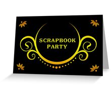 scrapbook party Greeting Card