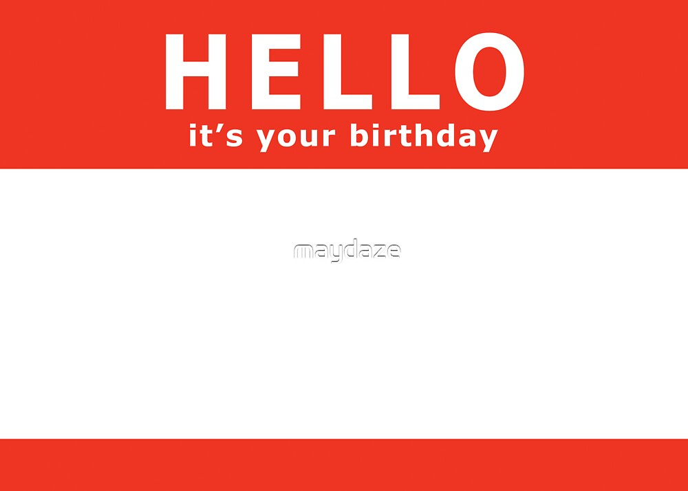 hello it's your birthday by maydaze