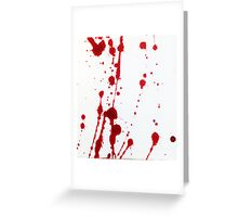 Blood Spatter 10 Greeting Card